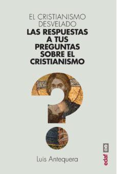 leer EL CRISTIANISMO DESVELADO gratis online