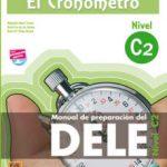 leer EL CRONOMETRO: NIVEL C2 : MANUAL DE PREPARACION DEL DELE gratis online