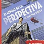 leer EL DIBUJO DE LA PERSPECTIVA EN LA NOVELA GRAFICA gratis online