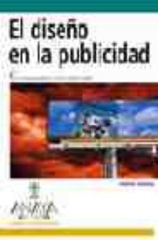 leer EL DISEÑO EN LA PUBLICIDAD: CREAR MENSAJES GRAFICOS CON GRAN IMPA CTO VISUAL gratis online