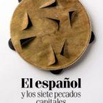 leer EL ESPAÑOL Y LOS SIETE PECADOS CAPITALES gratis online