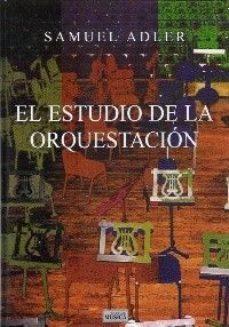 leer EL ESTUDIO DE LA ORQUESTACION gratis online