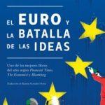 leer EL EURO Y LA BATALLA DE LAS IDEAS gratis online