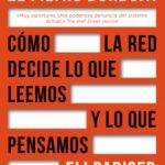 leer EL FILTRO BURBUJA: COMO LA WEB DECIDE LO QUE LEEMOS Y LO QUE PENSAMOS gratis online