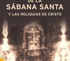 leer EL FRAUDE DE LA SABANA SANTA Y LAS RELIQUIAS DEL CRISTO gratis online