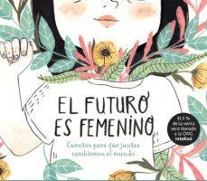 leer EL FUTURO ES FEMENINO gratis online