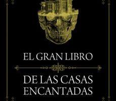 leer EL GRAN LIBRO DE LAS CASAS ENCANTADAS gratis online