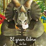 leer EL GRAN LIBRO DE LOS DINOSAURIOS GIGANTES / EL PEQUEÑO LIBRO DE LOS DINOSAURIOS MAS PEQUEÑOS gratis online