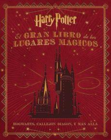 leer EL GRAN LIBRO DE LOS LUGARES MAGICOS DE HARRY POTTER gratis online