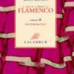 leer EL GRAN LIBRO DEL FLAMENCO: HISTORIA
