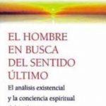 leer EL HOMBRE EN BUSCA DEL SENTIDO ULTIMO: EL ANALISIS EXISTENCIAL Y gratis online