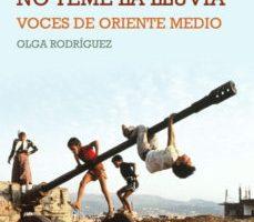 leer EL HOMBRE MOJADO NO TEME LA LLUVIA: VOCES DE ORIENTE MEDIO gratis online