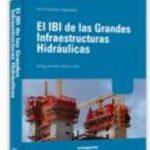 leer EL IBI DE LAS GRANDES INFRAESTRUCTURAS HIDRAULICAS gratis online