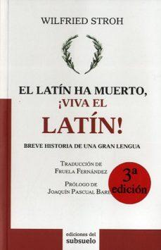 leer EL LATIN HA MUERTO