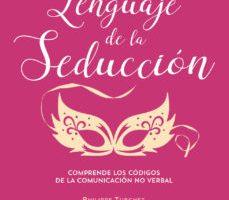 leer EL LENGUAJE DE LA SEDUCCION gratis online