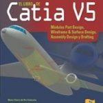 leer EL LIBRO DE CATIA V5 gratis online