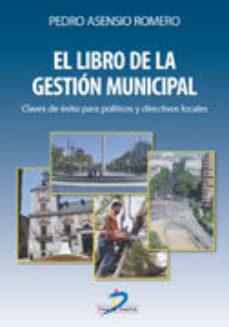 leer EL LIBRO DE LA GESTION MUNICIPAL gratis online
