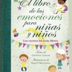 leer EL LIBRO DE LAS EMOCIONES PARA NIÃ'AS Y NIÃ'OS: LOS CUENTOS DEL HADA MENTA gratis online