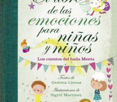 leer EL LIBRO DE LAS EMOCIONES PARA NIÑAS Y NIÑOS: LOS CUENTOS DEL HADA MENTA gratis online