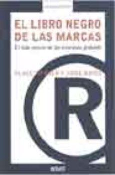 leer EL LIBRO NEGRO DE LAS MARCAS: EL LADO OSCURO DE LAS EMPRESAS GLOB ALES gratis online
