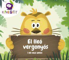 leer EL LLEO VERGONYOS I ELS SEUS AMICS gratis online