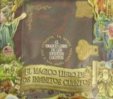 leer EL MAGICO LIBRO DE LOS INFINITOS CUENTOS gratis online