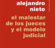leer EL MALESTAR DE LOS JUECES Y EL MODELO JUDICIAL gratis online