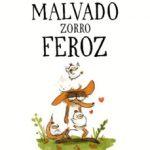 leer EL MALVADO ZORRO FEROZ gratis online