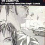 leer EL MANUSCRITO ENCONTRADO EN CALIFORNIA: UN CASO DEL DETECTIVE SER GIO CORTES gratis online