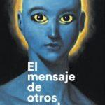 leer EL MENSAJE DE OTROS MUNDOS gratis online