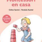 leer EL METODO MONTESSORI EN CASA gratis online