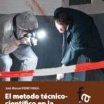 leer EL METODO TECNICO-CIENTIFICO EN LA INVESTIGACION DEL DELITO gratis online