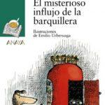 leer EL MISTERIOSO INFLUJO DE LA BARQUILLERA gratis online