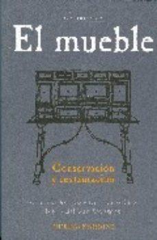 leer EL MUEBLE: SU CONSERVACION Y RESTAURACION gratis online