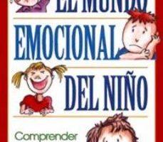 leer EL MUNDO EMOCIONAL DEL NIÑO: COMPRENDER SU LENGUAJE