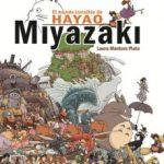 leer EL MUNDO INVISIBLE DE HAYAO MIYAZAKI (6ª ED.) gratis online