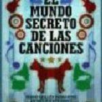 leer EL MUNDO SECRETO DE LAS CANCIONES gratis online