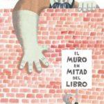 leer EL MURO EN MITAD DEL LIBRO gratis online