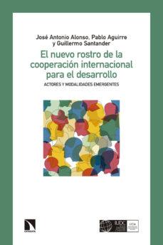leer EL NUEVO ROSTRO DE LA COOPERACION INTERNACIONAL gratis online
