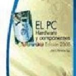 leer EL PC: HARDWARE Y COMPONENTES gratis online