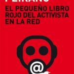 leer EL PEQUEÃ'O LIBRO ROJO DEL ACTIVISTA EN LA RED gratis online