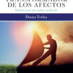 leer EL PODER TRANSFORMADOR DE LOS AFECTOS gratis online
