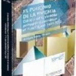 leer EL POLIEDRO DE LA VIVIENDA: EL ESTUDIO DE LA VIVIENDA PROTEGIDA D E ACUERDO AL PLAN ESTATAL 2009-2012 gratis online