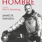 leer EL PRIMER HOMBRE: LA VIDA DE NEIL A. ARMSTRONG gratis online