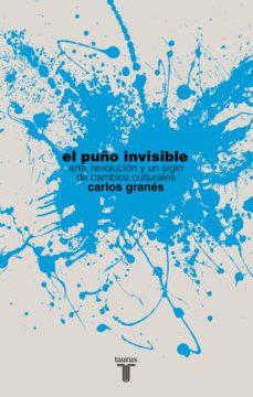leer EL PUÑO INVISIBLE (PREMIO ISABEL POLANCO) gratis online