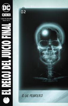 leer EL RELOJ DEL JUICIO FINAL Nº 05 (DE 12) gratis online