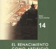 leer EL RENACIMIENTO COMO ARTIFICIO Nº 14 gratis online