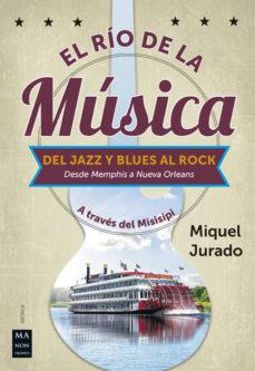leer EL RIO DE LA MUSICA: DEL JAZZ Y BLUES AL ROCK gratis online