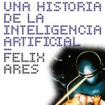 leer EL ROBOT ENAMORADO: UNA HISTORIA DE LA INTELIGENCIA ARTIFICIAL gratis online