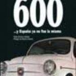 leer EL SEAT 600 Y ESPAÃ'A YA NO FUE LA MISMA gratis online